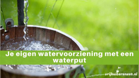 eigen watervoorziening realiseren